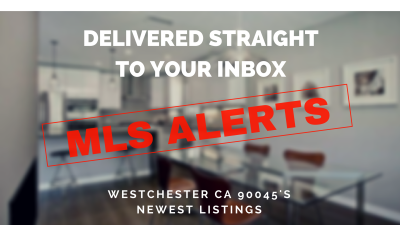 mls alerts for westchester ca 90045