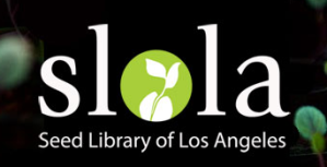 SLOLA   Seed Library of Los Angeles